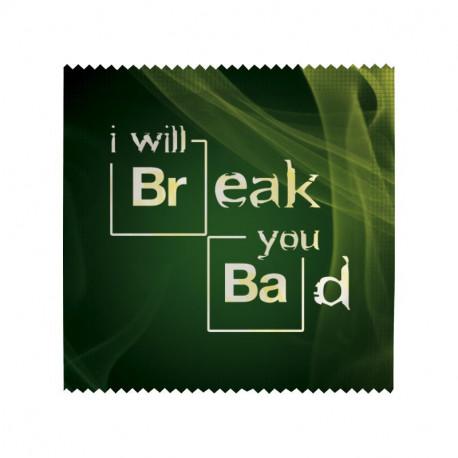 Préservatif I will break you bad
