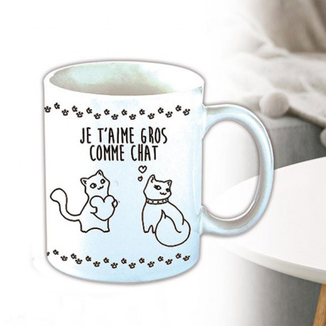 Mug chats - Je t'aime Gros comme Chat